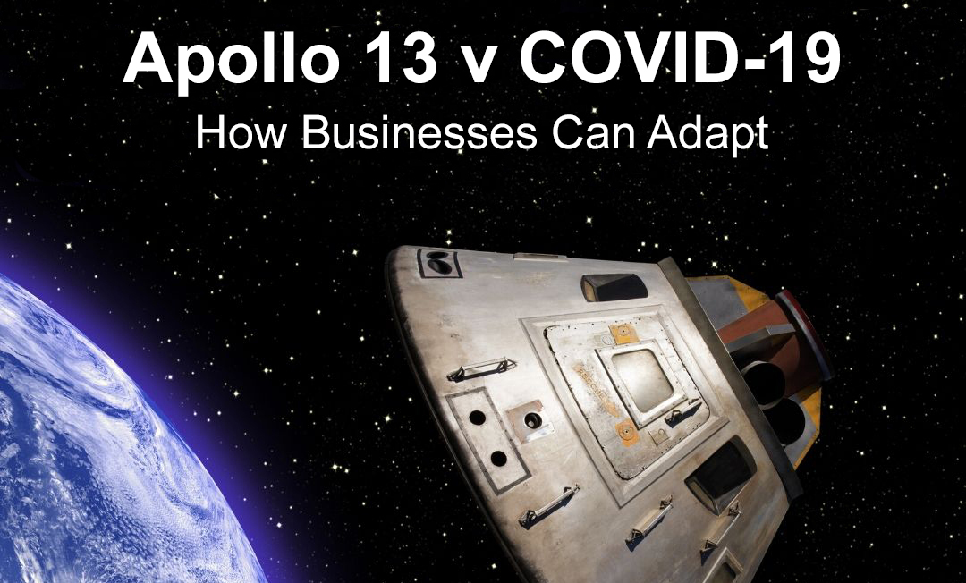Apollo 13 v COVID-19 – Businesses can learn and adapt from the experience