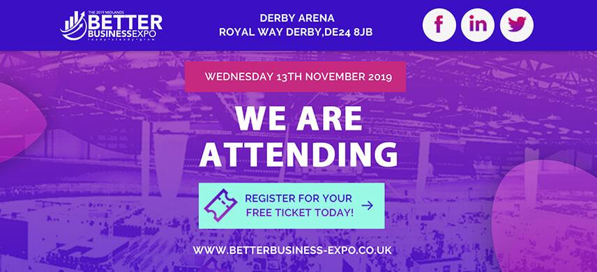 Better Business Expo - Wednesday 13th November 2019