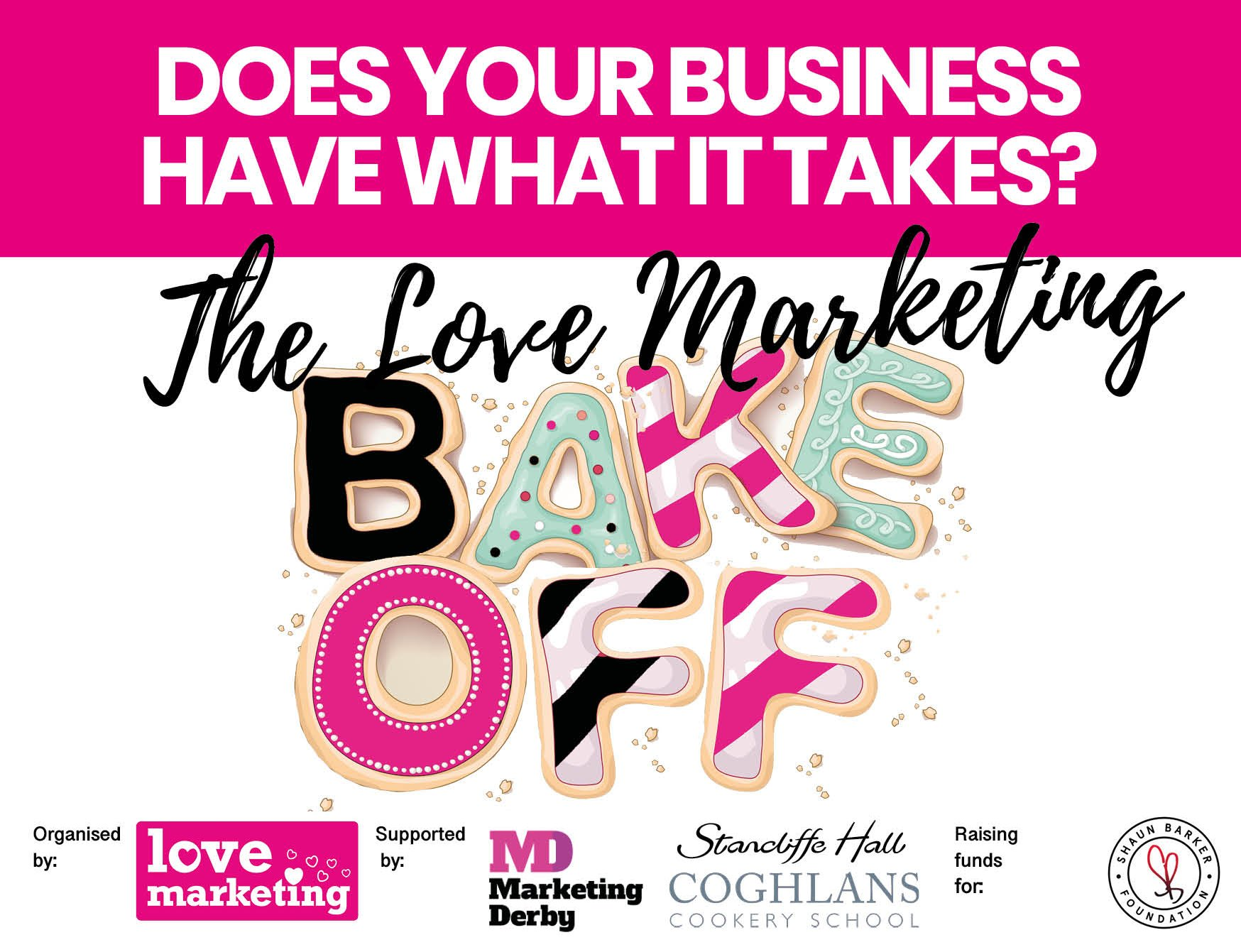 THE LOVE MARKETING BAKE OFF: DO YOU HAVE WHAT IT TAKES?