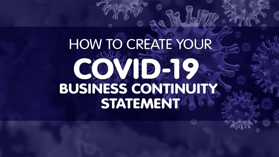 How to create your COVID-19 Business Continuity Statement