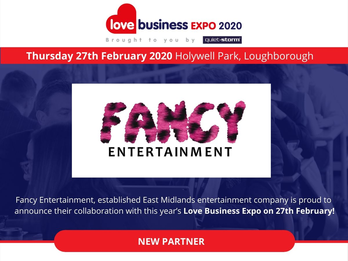 LOVE BUSINESS EXPO 2020 GET'S A LITTLE 'FANCY'!