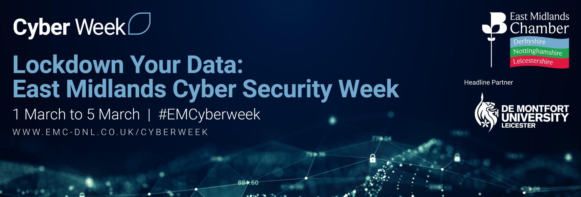 Lockdown Your Data: East Midlands Cyber Security Week