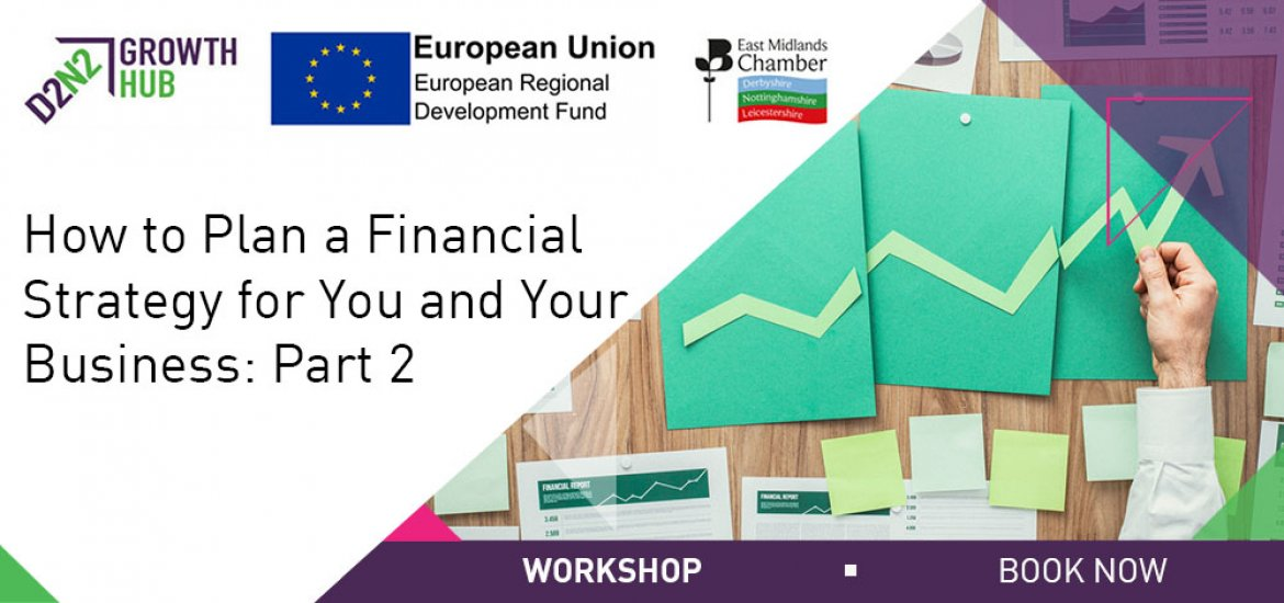 How to Plan a Financial Strategy for You and Your Business: Part 2
