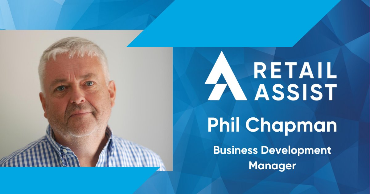 Retail Solutions Expert, Phil Chapman, Joins Retail Assist