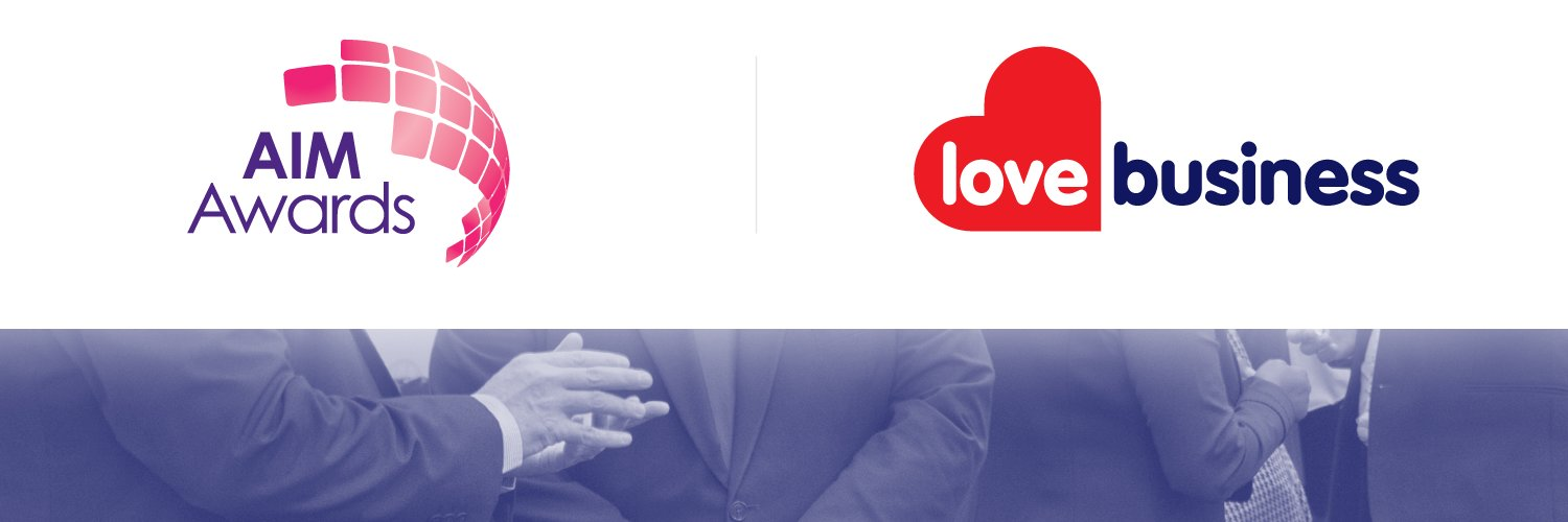 AIM Awards Proud Sponsors of Love Business Expo