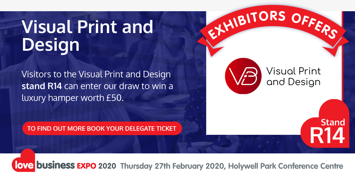 Check out  Visual Print and Design's exclusive Love Business EXPO offer!