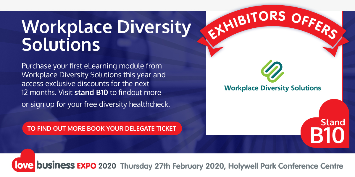 Check out Workplace Diversity Solutions exclusive Love Business EXPO offer!